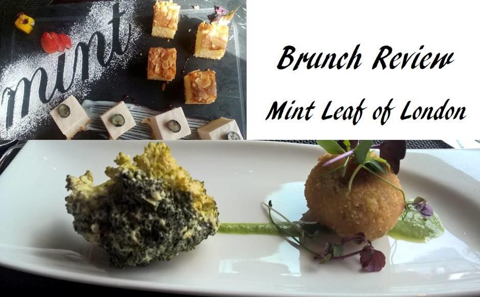 Mint Leaf of London Brunch